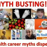 10 health career myths dispelled