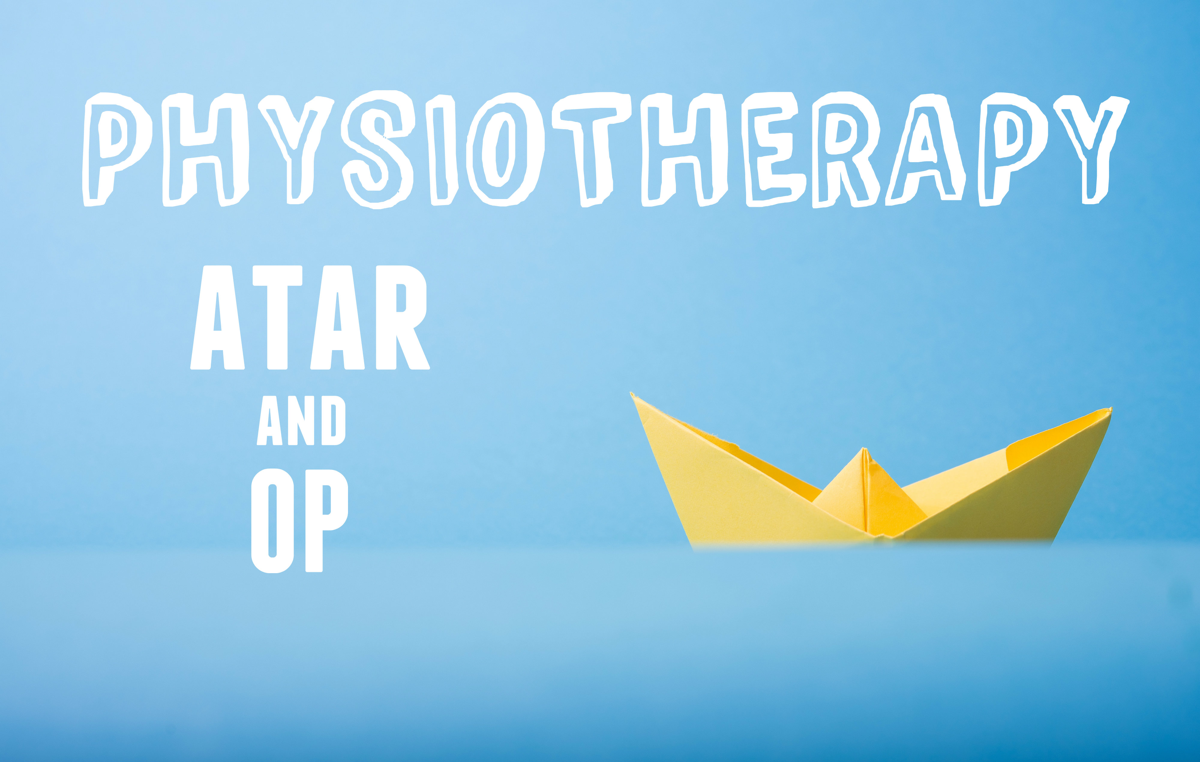 ATARs for all physiotherapy courses in Australia 2018 - My